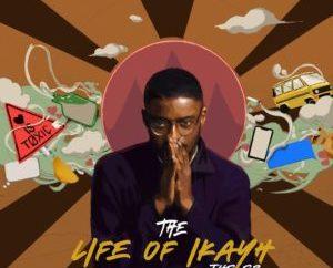 Ikayh - The Life Of Ikayh (EP)