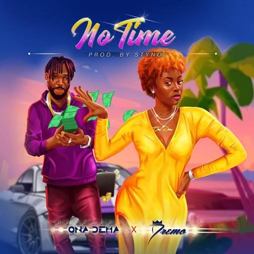 Ona Dema ft. Dremo - No Time