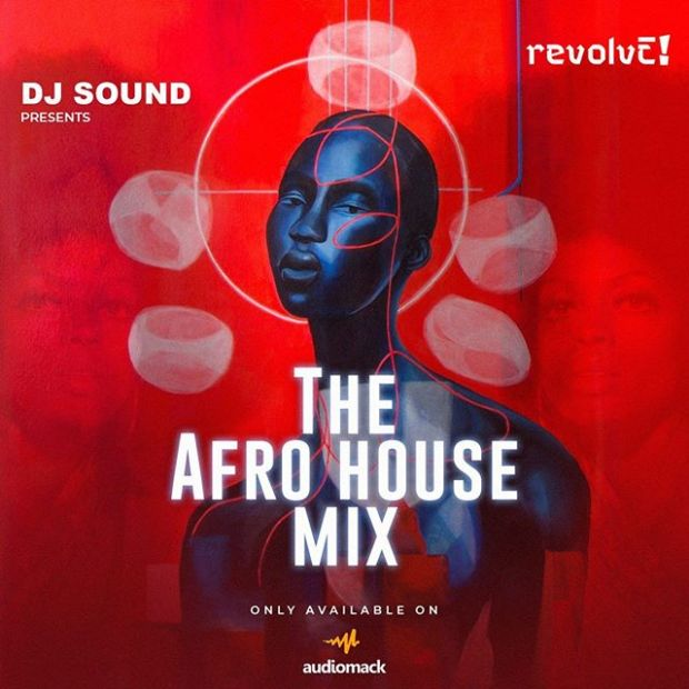 DJ Sound - The Afro House (Mix)