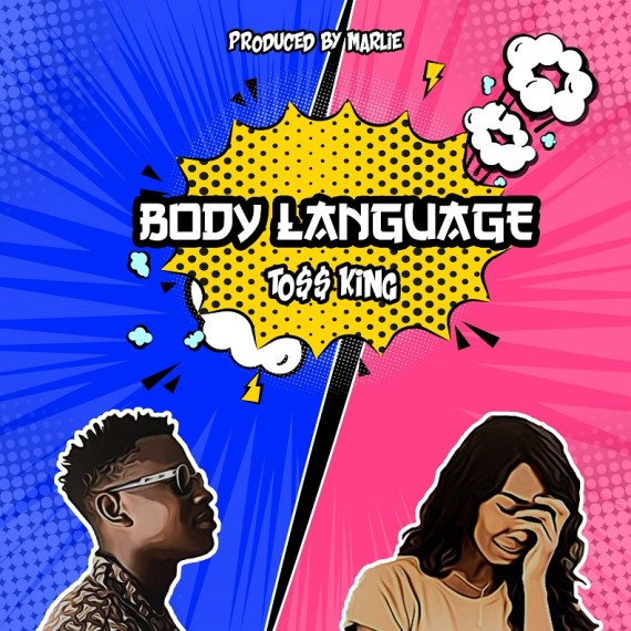 Toss King - Body Language