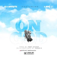 DJ 2ways ft Leki J - On God