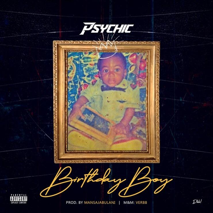 Psychic - Birthday Boy