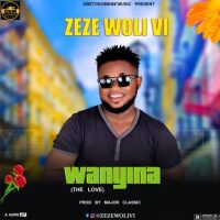 Zeze Woli Vi - Wanyina (The Love) (Prod. by Major Classic)