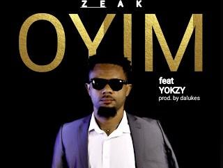 Zeak Ft. Yokzy - Oyim