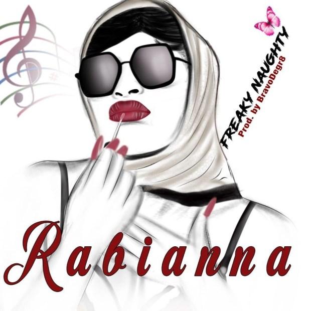 Rabianna - Freaky Naughty