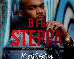 Maj3sty - Big Steppa