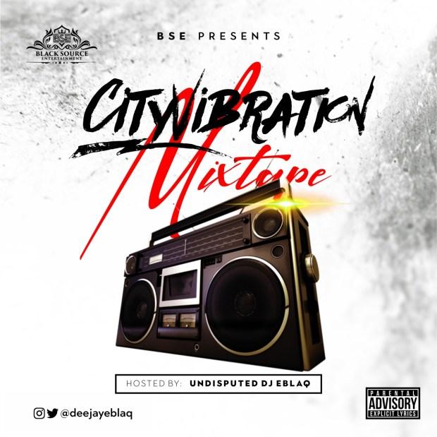Dj EBlaq - City Vibration Mixtape