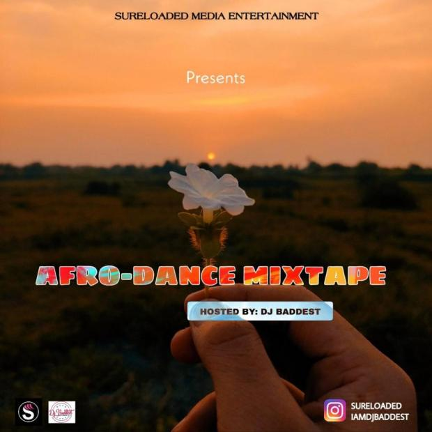 SureLoaded Ft. DJ Baddest - Afro Dance Mixtape