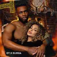 OT & Elesia - All Day