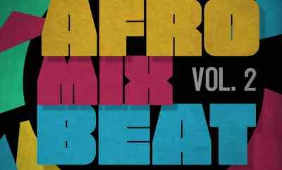 DOWNLOAD DJ Teeblaze x DJ Sleek - Afrobeat Mixtape Vol. 2 (MP3) - iTunesNG