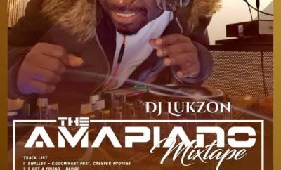 MIXTAPE: DJ Lukzon - The Amapiano (Mix) - Akpraise.com