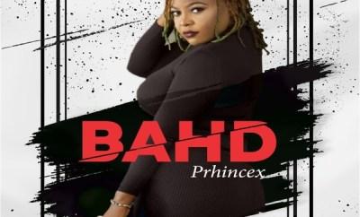 Prhincex – Bahd
