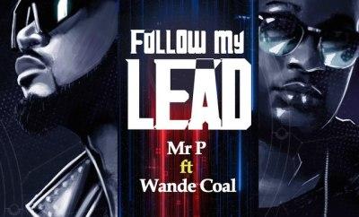 Mr. P Follow My Lead mp3
