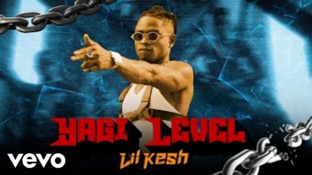 Lil Kesh - Yagi Level video download