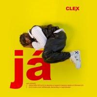 Clex – JA (Prod. by Tripsydbm)