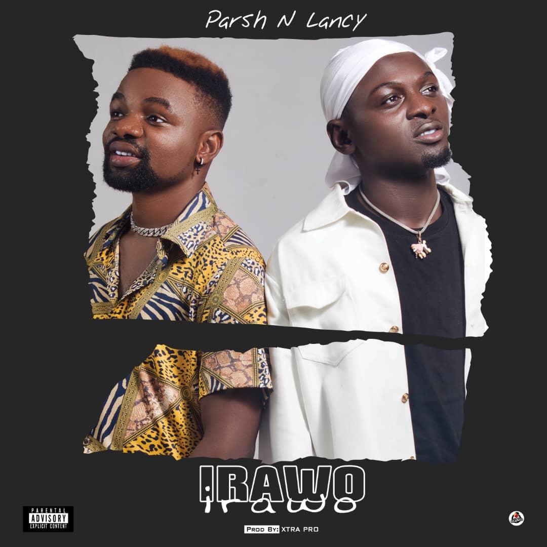 Parsh N Lancy - Irawo