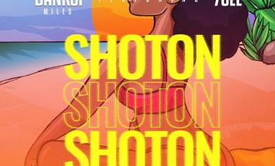 Bankci Miles - Shoton ft. 7cee