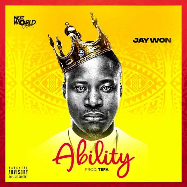 Jaywon – Ability (Prod. Tefa)