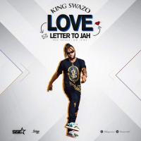 King Swazo - Love Letter To Jah