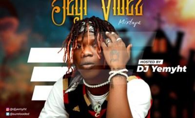 DJ Yemyht - Best Of Seyi Vibez Mixtape