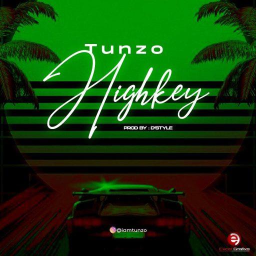 Tunzo - Highkey