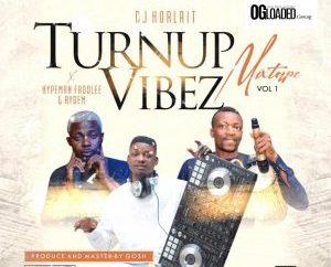Dj Horlait ft. Hypeman Fadolee X Rhythm – Turn Up Vibez