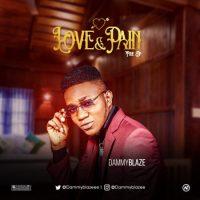 Dammyblaze – Love & Pain (EP)