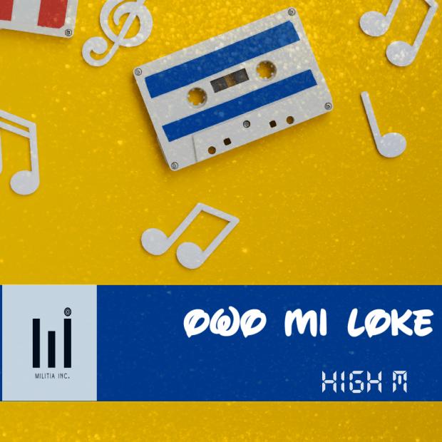 High M – Owo Mi Loke