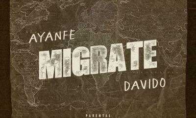 Ayanfe – Migrate ft Davido