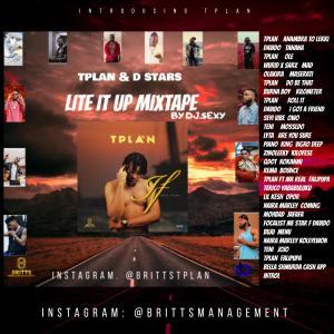 TPlan & D Stars - Lite It Up Mixtape Hosted By DJ Sexy