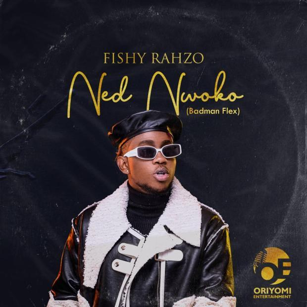 Fishy Rahzo – Ned Nwoko
