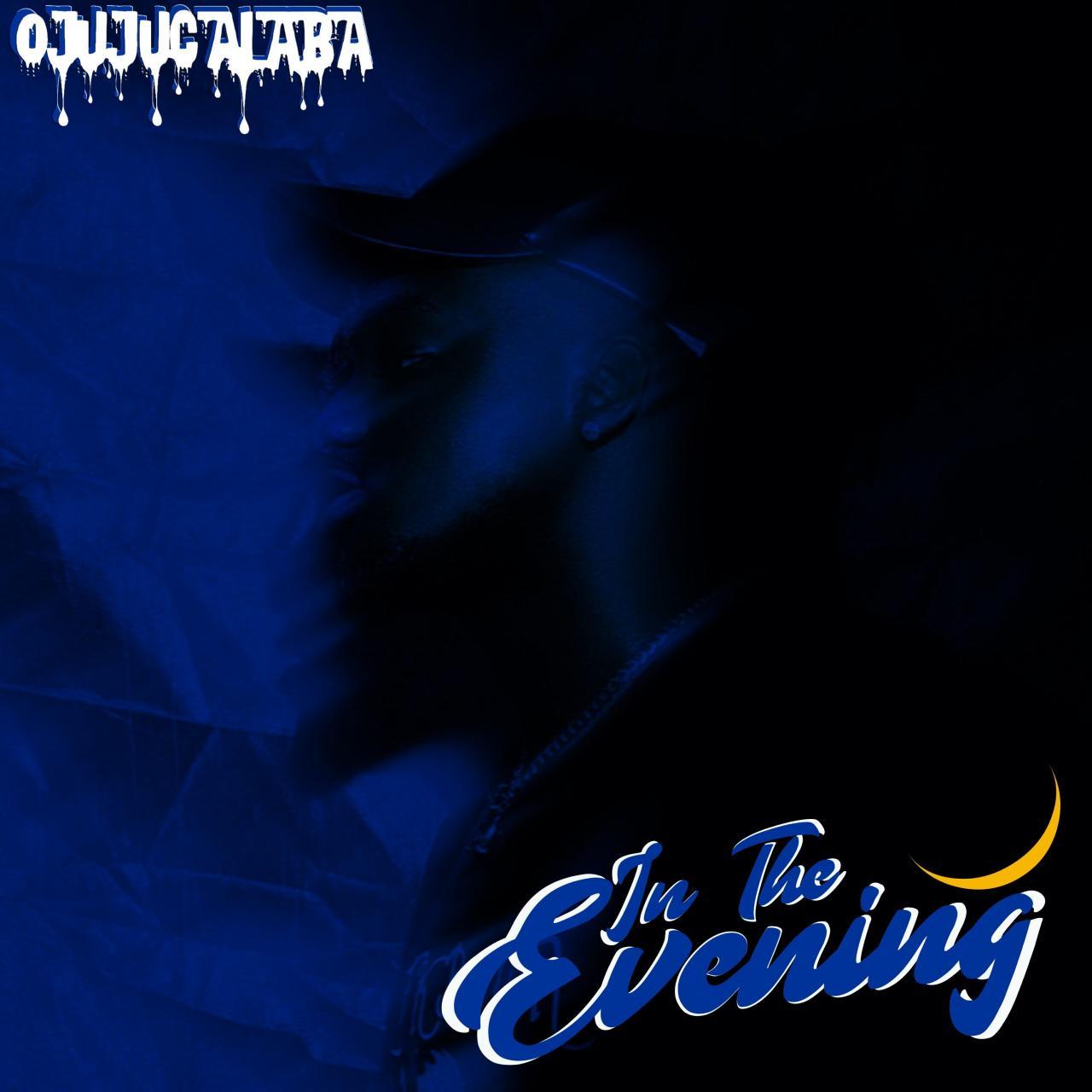 Ojujucalaba - In The Evening (EP)