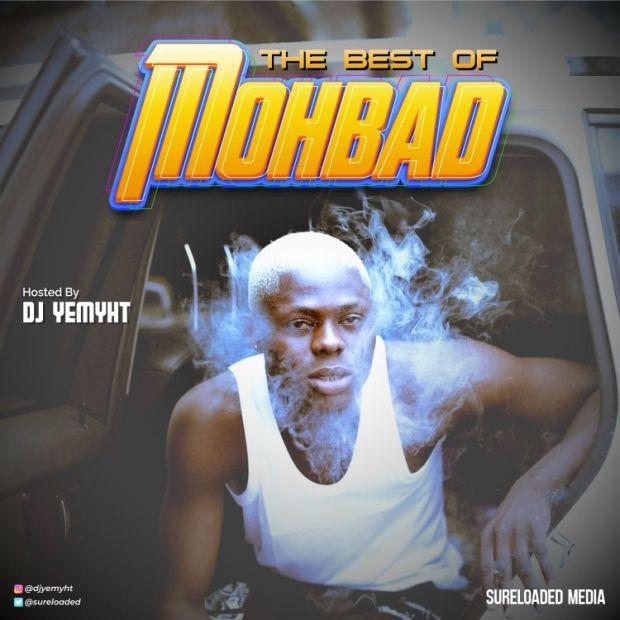 DOWNLOAD MIXTAPE: DJ Yemyht – Best Of Mohbad Mix   NaijaChoice