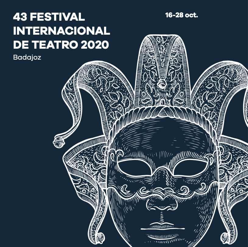 43 Festival Internacional de Teatro de Badajoz