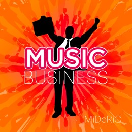 Music Business – Full Album – MiDeRiC – 2002 original