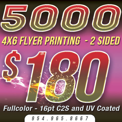 Custom FLYER Printing - 4x6 - Quantity 5,000 - Color - 16pt Stock - UV Glossy