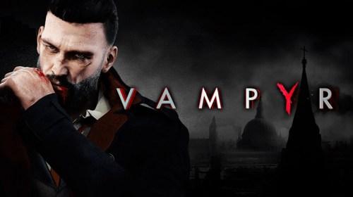 Vampyr (Switch version)