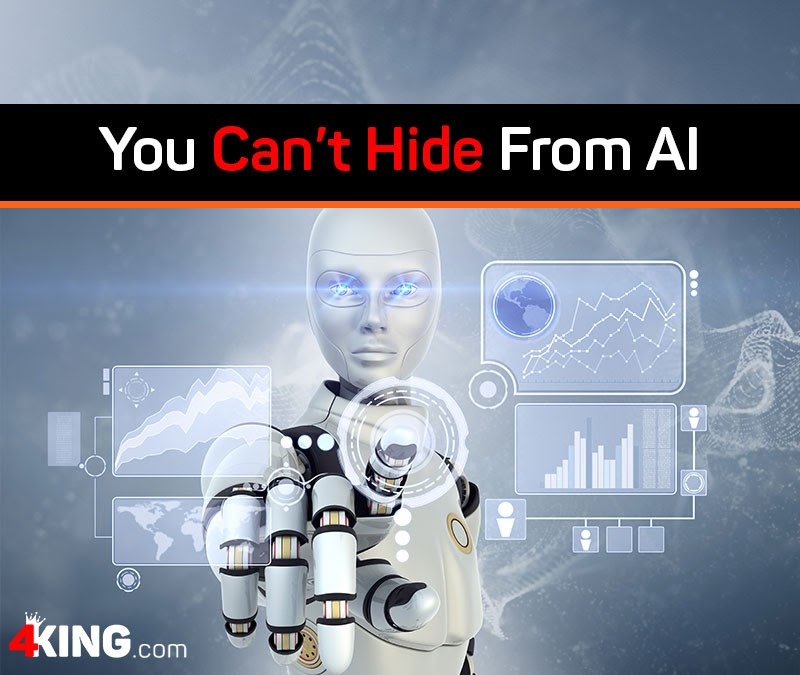 You Can't Hide From AI