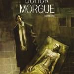 Morgue Cov 1 - Star Comics, i due volumi di Dottor Morgue arriveranno ad ottobre e novembre