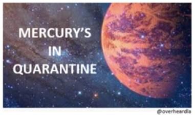 pic-MercuryInQuarantine