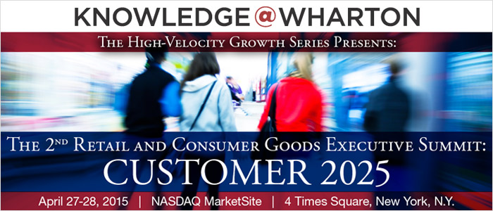 Knowledge@Wharton's Retail & CPG Executive Summit 2015
