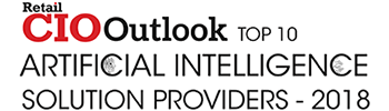Retail CIO Outlook - Top 10 Artificial Intelligence Solution Providers 2018