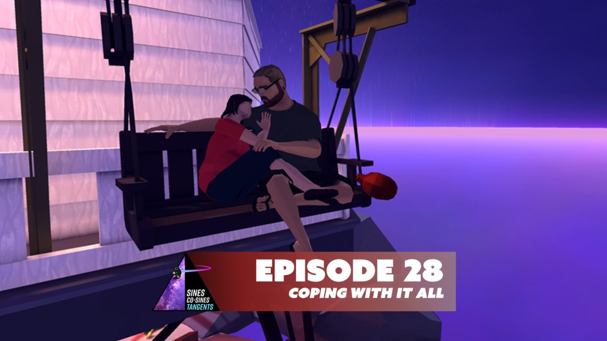 Episode 28: Coping With It All