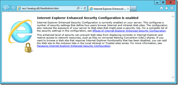Internet Explorer Enhanced Security Configuration is enabled