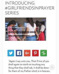 "#NewPostAlert on Twtw blog... @frances_okoro here... INTRODUCING: #GIRLFRIENDSINPRAYER SERIES girlfriendsinprayer ""Again I say unto you, That if two of you shall agree on earth as touching any thing that they shall ask, it shall be done for them of my Father which is in heaven.  For where two or three are gathered together in my name, there am I in the midst of them."" -Matthew 18:19‭-‬20 KJV  I recently visited a dear dear friend of mine who I had not had a chance to visit with in months. We gisted and bantered some and when it was time to go, I felt God tell me to agree with her concerning some things in prayer. I had woken up about two days before with Matthew 18:19 ringing in my heart and it wasn't until that moment when I was with her that I understood why God had laid that verse in my heart.  I asked her if she had anything she wanted us to agree on in prayer and surprise! She did! I personally knew what God wanted me to agree with her on and so we went on an #AgreementPrayer that had me almost back flipping when we were done because I knew God had called for this.  I left her place with satisfaction; a fulfillment in my heart and lightness in my step, all from #GirlFriendsAgreeingInPrayer.  I meditated on this for a while and wondered: what if there was a revolution on this among Christian ladies today? What if all Christian Girlfriends made it a point of duty to not just visit and gist but hold hands and agree on some crazy stuff in prayer? In Matthew 18:19, Jesus says that what we ask will be done for us by our Father in heaven. Why? He says because where two or three are gathered, He is there in their midst.  No, I have had some pretty awesome things answered in my individual prayer life but here is Jesus giving us an awesome weapon in prayer… one which so many of us aren't making use of. Two or three according to heaven is a quorum, enough to make a decision and agreement in prayer that heaven will respond to.  So why do we form this kind of quorum in visits and shopping spree but never take advantage of it in making heaven respond to us? ******************************** Care to join the #GirlfriendsInPrayer revolution today? Full link in bio."