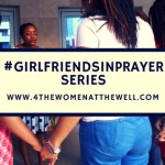#GirlFriendsInPrayer Series || Authority In Prayer….