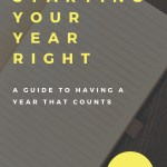 new ebook: starting your year right; a guide to having a year that counts