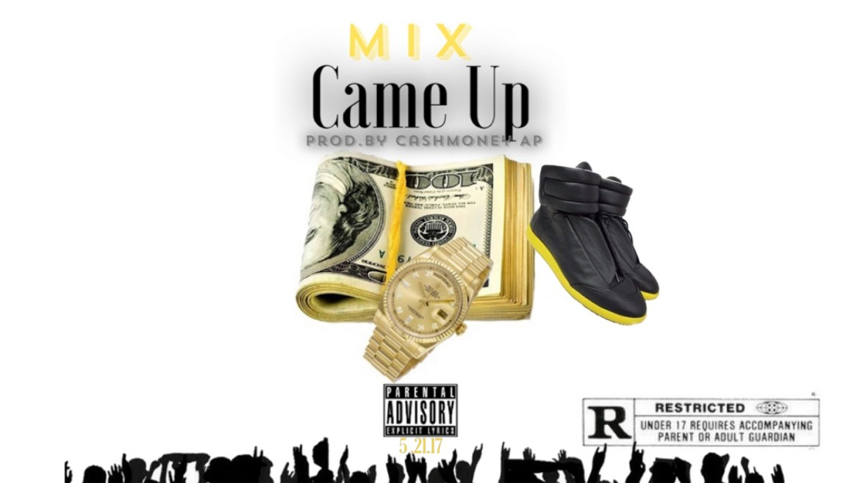 Mix- Came Up prod. Cash Money AP