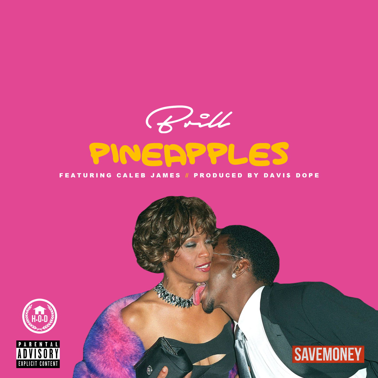 Brill ft. Caleb James- Pineapples (prod. Davi$ Dope)