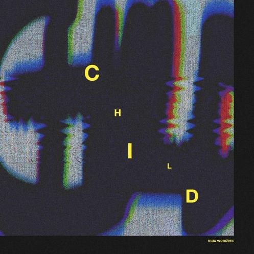 Max Wonders- Child